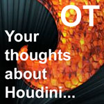 Your Thoughts about Houdini